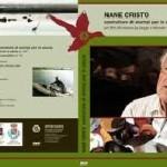 """DVD DI NANE CRISTO """"COSTRUTTORE DI STAMPI PER LA CACCIA """""""